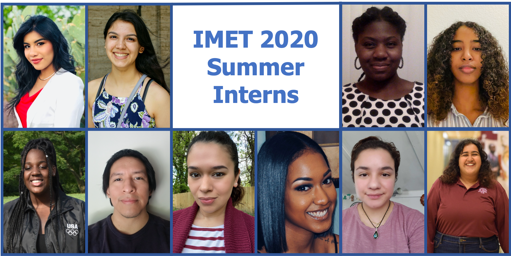"photos of 10 people in frames with text, ""IMET 2020 Summer Interns"""